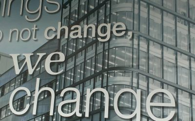 """""""Things do not change – We change"""""""